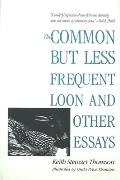 Common But Less Frequent Loon and Other Essays