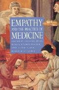 Empathy & the Practice of Medicine Beyond Pills & the Scalpel