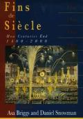 Fins De Siecle How Centuries End 1400 20
