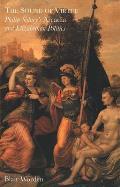 The Sound of Virtue: Philip Sidneys Arcadia and Elizabethan Politics