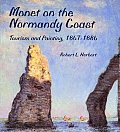Monet On The Normandy Coast tourism & painting 1867 1886