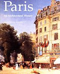 Paris An Architectural History