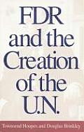 FDR & The Creation Of The UN