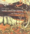 Nordic Landscape Painting In The Nineteenth Century