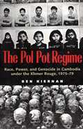 Pol Pot Regime Race Power & Genocide In