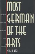 Most German of the Arts: Musicology and Society from the Weimar Republic to the End of Hitlers Reich