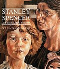 Stanley Spencer An English Vision