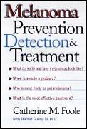 Melanoma Prevention Detection & Treatmen