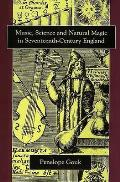 Music Science & Natural Magic in Seventeenth Century England