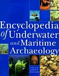 Encyclopedia of Underwater & Maritime Archaeology