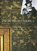 Oscar Wildes America Counterculture in the Gilded Age