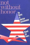 Not Without Honor: The History of American Anticommunism