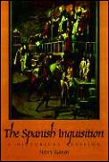 Spanish Inquisition A Historical Revisio