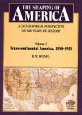 Shaping Of America Volume 3