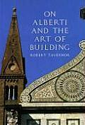 On Alberti & The Art Of Building
