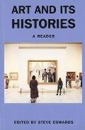 Art and Its Histories : a Reader (98 Edition)