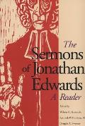 Sermons Of Jonathan Edwards A Reader