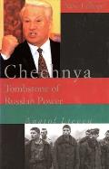 Chechnya Tombstone Of Russian Power