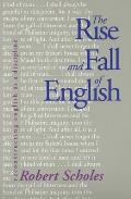 Rise and Fall of English (98 Edition)