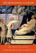 Renaissance In Europe An Anthology