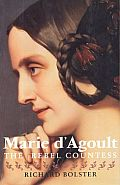 Marie Dagoult The Rebel Countess