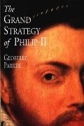 Grand Strategy Of Philip II