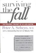 Surviving the Fall: The Personal Journey of an AIDS Doctor
