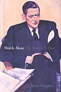 Words Alone The Poet T S Eliot