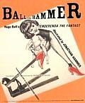 Ball & Hammer Hugo Balls Tenderenda the Fantast