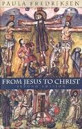 From Jesus to Christ: The Origins of the New Testament Images of Christ (Yale Nota Bene) Cover