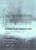 Redesigning the American Lawn: A Search for Environmental Harmony Cover
