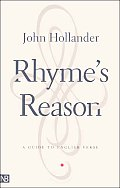 Rhyme's Reason : a Guide To English Verse (3RD 01 Edition)