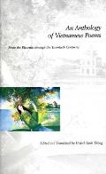 Anthology of Vietnamese Poems From the Eleventh Through the Twentieth Centuries