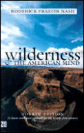 Wilderness & the American Mind 4TH Edition