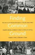 Finding Common Ground Governance & Natural Resources in the American West