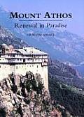 Mount Athos Renewal In Paradise