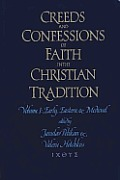 Creeds & Confessions Of Faith In The Chr
