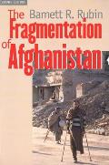 Fragmentation of Afghanistan State Formation & Collapse in the International System