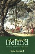 New Anatomy of Ireland The Irish Protestants 1649 1770