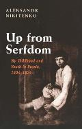 Up From Serfdom : My Childhood / Youth in Russia (01 Edition)