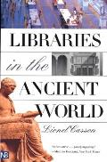 Libraries in the Ancient World (Yale Nota Bene)