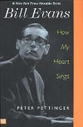 Bill Evans: How My Heart Sings Cover