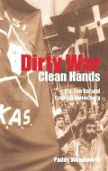 Dirty Wars, Clean Hands (03 Edition)
