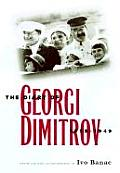 The Diary of Georgi Dimitrov, 1933-1949 (Annals of Communism)
