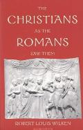 Christians As The Romans Saw Them 2nd Edition