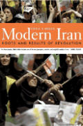 Modern Iran Roots & Results Of Revolutio