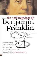 Autobiography of Benjamin Franklin (2ND 03 Edition)