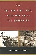 The Spanish Civil War, the Soviet Union, and Communism