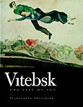 Vitebsk The Life of Art