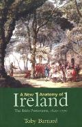 New Anatomy of Ireland: The Irish Protestants, 1649-1770